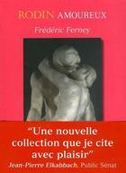 Couverture du livre « Rodin amoureux » de Frederic Ferney aux éditions Editions Rabelais