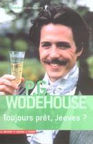 Couverture du livre « Toujours Pret, Jeeves ? » de Wodehouse P G. aux éditions La Decouverte