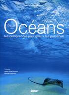 Couverture du livre « Au coeur des océans ; comprendre pour mieux les préserver » de Francoise Latour aux éditions Chasse-maree