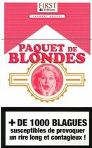 Couverture du livre « Paquet de blondes » de Gaulet Laurent aux éditions First