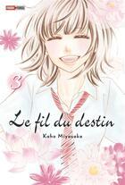Couverture du livre « Le fil du destin T.3 » de Kaho Miyasaka aux éditions Panini