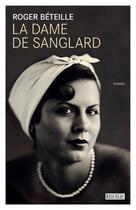 Couverture du livre « La dame de Sanglard » de Roger Beteille aux éditions Rouergue