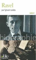 Couverture du livre « Ravel » de Sylvain Ledda aux éditions Gallimard