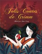 Couverture du livre « Jolis contes de Grimm » de Maryvonne Rippert et Jacob Grimm et Wilhelm Grimm et Anna Lang aux éditions Fleurus