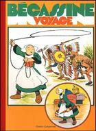 Couverture du livre « Bécassine voyage » de Caumery et Joseph-Porphyre Pinchon aux éditions Gautier Languereau