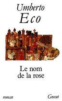 Couverture du livre « Le nom de la rose » de Umberto Eco aux éditions Grasset Et Fasquelle