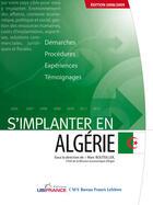 Couverture du livre « S'implanter en Algérie (édition 2008/2009) » de Mission Economique De Beyrouth aux éditions Ubifrance