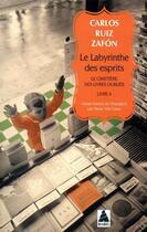 Couverture du livre « Le cimetière des livres oubliés t.4 ; le labyrinthe des esprits » de Carlos Ruiz Zafon aux éditions Actes Sud