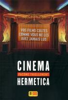 Couverture du livre « Cinéma hermetica » de Pacome Thiellement aux éditions Super 8