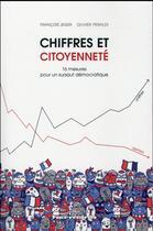 Couverture du livre « Chiffres et citoyenneté ; 10 mesures pour un sursaut démocratique » de Olivier Peraldi et Francois Jeger aux éditions Hermann