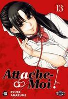 Couverture du livre « Attache-moi ! T.13 » de Ryuta Amazume aux éditions Pika