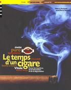 Couverture du livre « Le Temps D'Un Cigare » de Jean-Pierre Saccani et Thierry Dussard aux éditions Phare