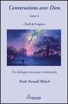 Couverture du livre « Conversations avec Dieu t.4 ; éveil de l'espèce : un dialogue nouveau et inattendu » de Neale Donald Walsch aux éditions Ariane