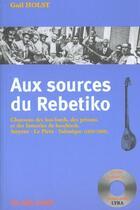 Couverture du livre « Aux Sources Du Rebetiko » de Gail Holst aux éditions Nuits Rouges