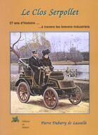 Couverture du livre « Le Clos Serpollet » de Pierre Dubarry aux éditions Editions Du Palmier