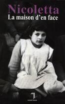 Couverture du livre « La maison d'en face » de Nicoletta aux éditions Florent Massot