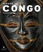 Couverture du livre « Fleuve Congo ; arts de Afrique centrale ; correspondances et mutations » de Francois Neyt aux éditions Fonds Mercator