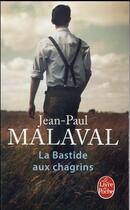 Couverture du livre « La bastide aux chagrins » de Jean-Paul Malaval aux éditions Lgf