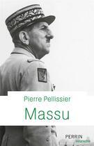 Couverture du livre « Massu » de Pierre Pellissier aux éditions Perrin