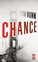 Couverture du livre « Chance » de Kem Nunn aux éditions 10/18