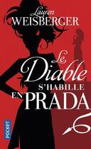 Couverture du livre « Le diable s'habille en Prada » de Lauren Weisberger aux éditions Pocket