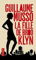Couverture du livre « La fille de Brooklyn » de Guillaume Musso aux éditions Pocket