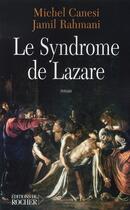 Couverture du livre « Le syndrome de lazare » de Michel Canesi aux éditions Rocher