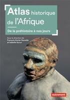 Couverture du livre « Atlas historique de l'afrique » de Sous La Direction De aux éditions Autrement