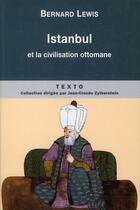 Couverture du livre « Istanbul et la civilisation ottomane » de Bernard Lewis aux éditions Tallandier