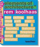 Couverture du livre « Elements of architecture » de Rem Koolhaas et Irma Boom aux éditions Taschen