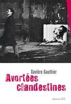 Couverture du livre « Avortées clandestines » de Xaviere Gauthier aux éditions Mauconduit