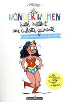Couverture du livre « Les wonderwomen aussi mettent une culotte gainante » de Mathou aux éditions Monsieur Pop Corn