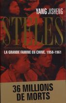 Couverture du livre « Stèle ; la grande famine en Chine, 1958-1961 » de Ji Sheng Yang aux éditions Seuil