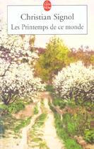 Couverture du livre « Les printemps de ce monde t.2 » de Christian Signol aux éditions Lgf