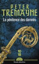 Couverture du livre « La pénitence des damnés » de Peter Tremayne aux éditions 10/18