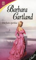 Couverture du livre « Une fuite éperdue » de Barbara Cartland aux éditions J'ai Lu