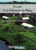 Couverture du livre « Journal de la gabonaise de Bény » de Jeanne Colette Ditsingouli aux éditions Melibee