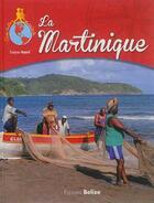 Couverture du livre « La Martinique » de Evelyne Boyard aux éditions Belize