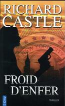Couverture du livre « Froid d'enfer » de Richard Castle aux éditions City