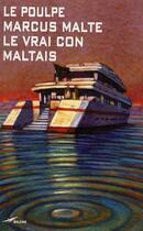 Couverture du livre « Le vrai con maltais » de Marcus Malte aux éditions Baleine