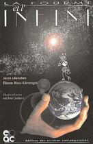 Couverture du livre « La fourmi et l'infini » de Jean Lilensten et Eliane Riou-Kerangal aux éditions Archives Contemporaines