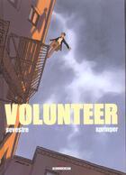 Couverture du livre « Volunteer t.2 » de Muriel Sevestre et Benoit Springer aux éditions Delcourt