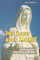 Couverture du livre « 365 jours avec Marie » de Rene Lejeune aux éditions Parvis