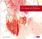 Couverture du livre « Le roman de la fraise ; 300 ans d'aventures » de Chloe Batissou aux éditions Francoise Livinec