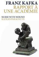 Couverture du livre « Rapport à une académie / kafka's parachute (+ cd) » de Franz Kafka aux éditions Lenka Lente