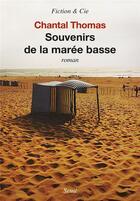 Couverture du livre « Souvenirs de la marée basse » de Chantal Thomas aux éditions Seuil