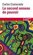 Couverture du livre « Le second anneau de pouvoir » de Carlos Castaneda aux éditions Gallimard