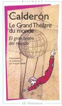 Couverture du livre « Le grand theatre du monde » de Calderon De La Barca aux éditions Flammarion
