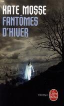 Couverture du livre « Fantômes d'hiver » de Kate Mosse aux éditions Lgf