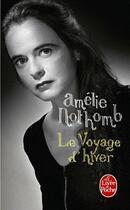 Couverture du livre « Le voyage d'hiver » de Amélie Nothomb aux éditions Lgf